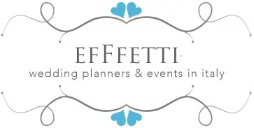 Efffetti | Exclusive Italian Weddings & Events